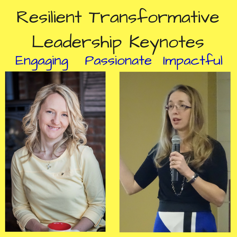Resilient Transformative Leadership Keynotes